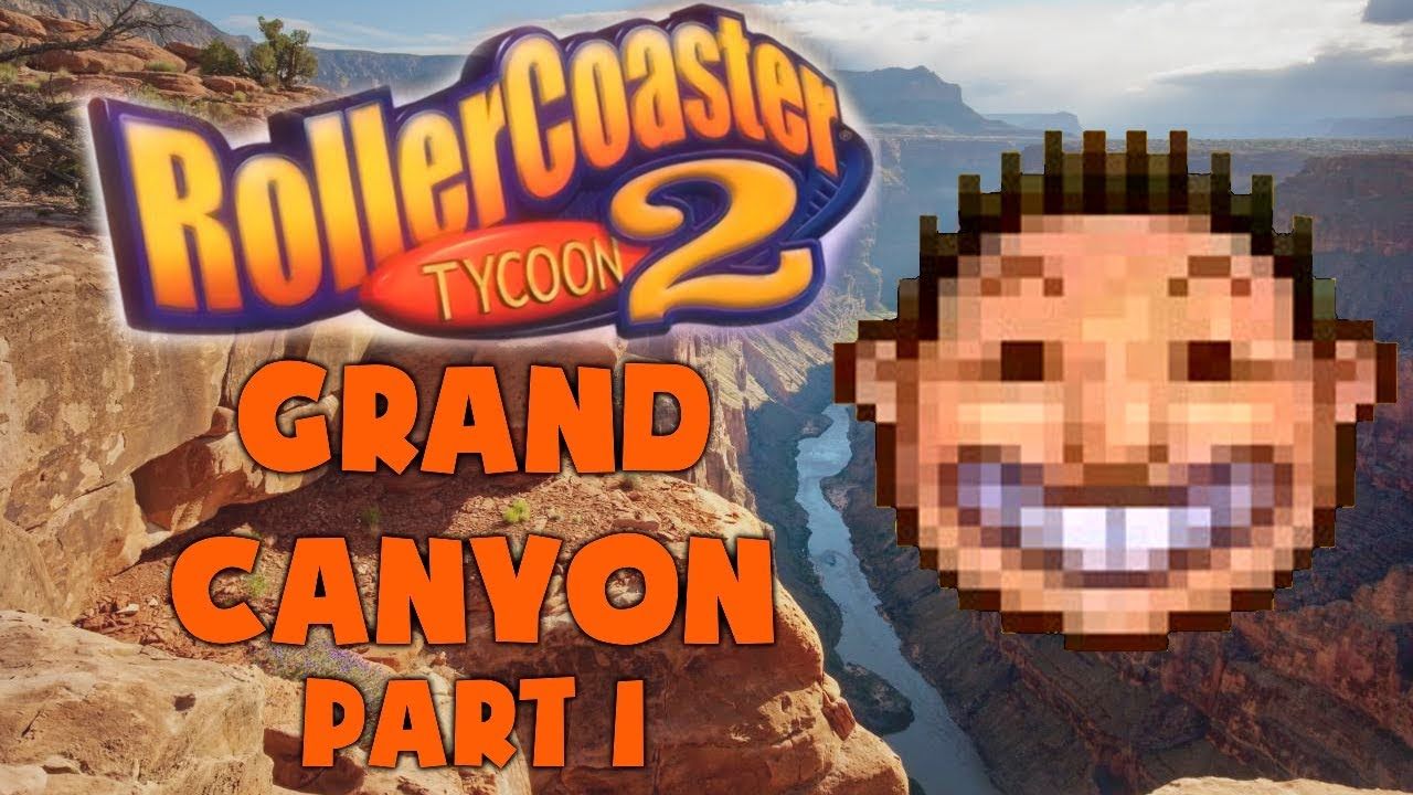 RollerCoaster Tycoon 2 Grand Canyon - Part 1 - HANDY ANDY B by Toadlet25