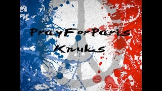 PrayForParis - Knuks -  Official Music Video - T.Dzi Production
