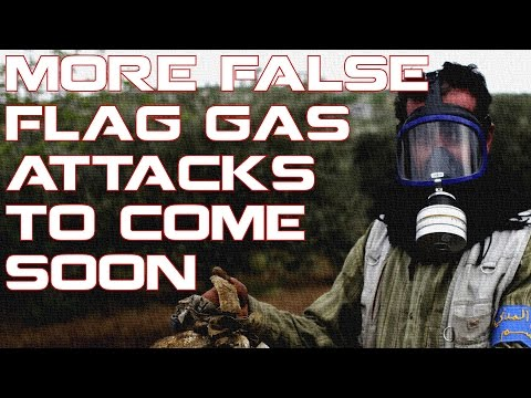 More False Flag Attacks in Syria to come!