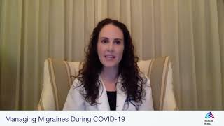 Managing Migraines During COVID-19