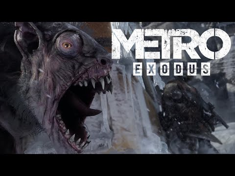 Metro: Exodus - Game Awards 2017 Trailer