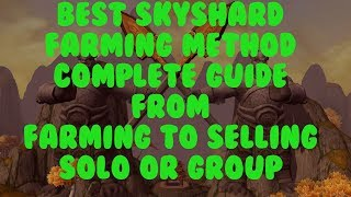 Best Group or Solo Sky Shard farm complete guide