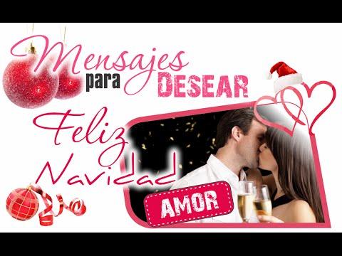 Mensajes Para Desear Feliz Navidad A Mi Amor Deseos De Navidad