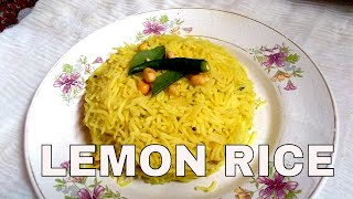 How to make Lemon Rice (MOST EASY WAY)