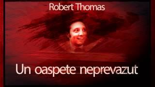 Un oaspete neprevazut - Robert Thomas