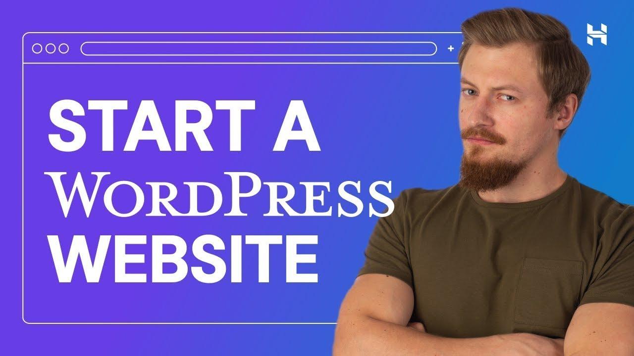 Essentials for Starting a WordPress Website