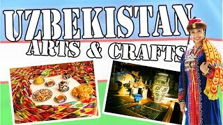 Uzbekistan Arts & Crafts - Colouricious Holidays