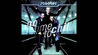 Scooter - No time to Chill - Everything