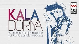 Kala Doriya | Vol 1 | Audio Jukebox | Vocal | Folk | Radhika Chopra | Madan Bala Sindhu