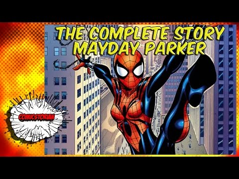 Mayday Parker Spiderverse - Complete Story | Comicstorian - Видео онлайн
