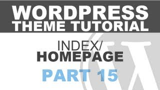 Responsive Wordpress Theme Tutorial - Part 15 - MORE INDEX PAGE