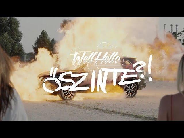 WELLHELLO - ŐSZINTE - OFFICIAL MUSIC VIDEO