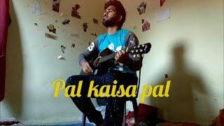 Pal Kaisa Pal l Monsoon Shootout l Sourabh Shrivastava l Arijit Singh