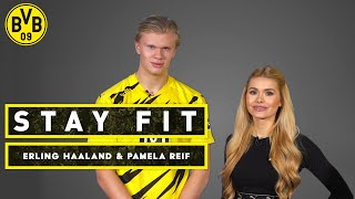 Stay fit - with Erling Haaland & Pamela Reif | Episode 5