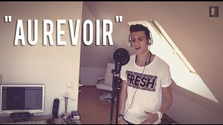 """AU REVOIR"" - Mark Forster feat. Sido (Cover by KiiBeats) [HD]"