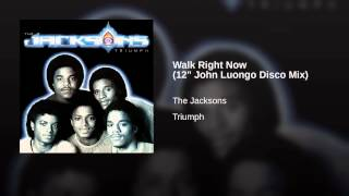 "Walk Right Now (12"" John Luongo Disco Mix)"