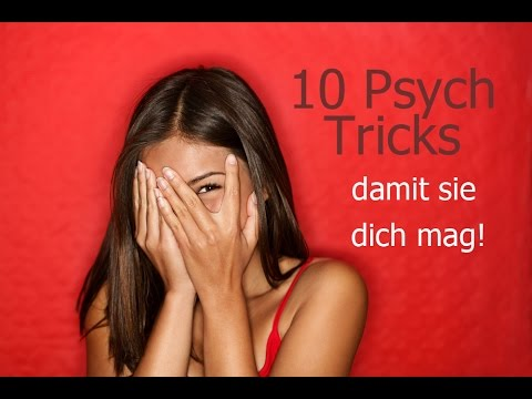 10 Psychologische Tricks, um sie Dazu zu bringen, DICH ZU MÖGEN | Wie Du extrem ATTRAKTIV wirst!