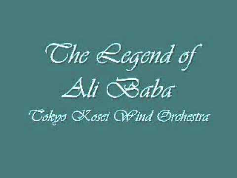 The Legend of Ali Baba.Tokyo Kosei Wind Orchestra.