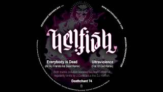 Hellfish - Everybody is Dead