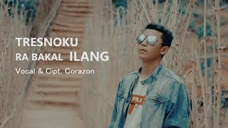 Download lagu Corazon - Tresnoku Ra Bakal Ilang ( Official Music Video )