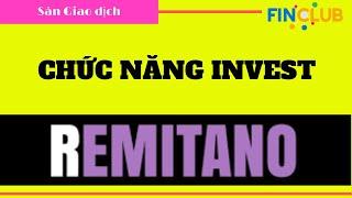 Remitano 11 - Hướng dẫn sử dụng chức năng Invest trên Remitano