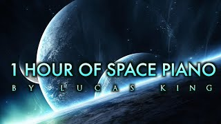 1 Hour of Space Piano Music | Vol. 1