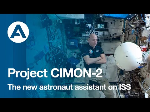 Project CIMON-2 the new astronaut assistant on ISS
