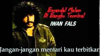 Iwan Fals Berandal Malam Lirik