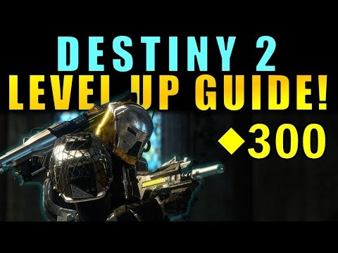 Destiny 2: LEVEL UP GUIDE! Max Power Level, Tips to Get Raid Ready!