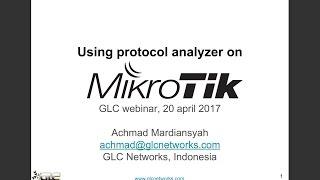 GLC Networks webinar: Using protocol analyzer on mikrotik (english)