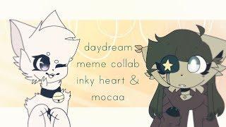Daydream:meme:[FlipaClip] collab💜