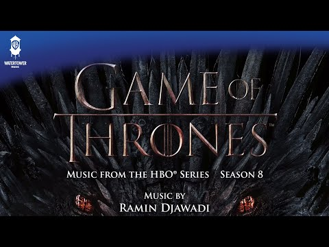 Game of Thrones S8 - The Iron Throne - Ramin Djawadi