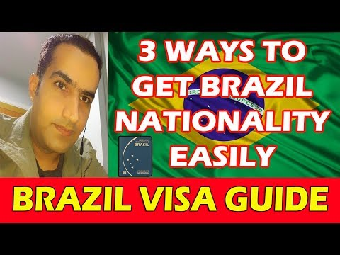 How To GetBrazil Nationality & Visa Requirements