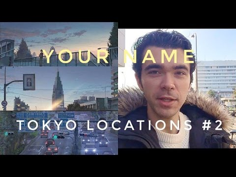 Your Name ( Kimi no na wa | 君の名は) REAL LIFE TOKYO LOCATIONS | Part 2