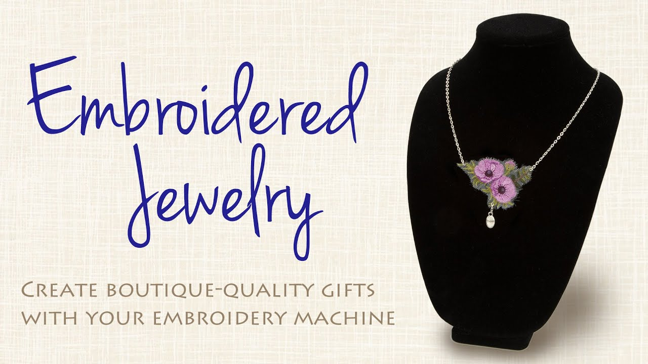 Create Beautiful Jewelry With Your Embroidery Machine
