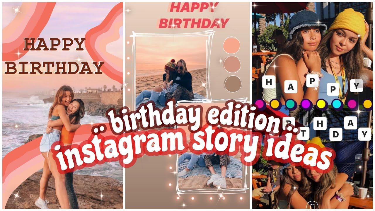 CREATIVE INSTAGRAM BIRTHDAY STORY IDEAS 20   HAPPY BIRTHDAY INSTAGRAM  STORIES FOR FRIENDS 20