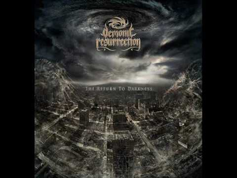 Demonic Resurrection - A Tragedy Befallen