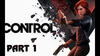 CONTROL - Gameplay Walkthrough Full Game - Part 1