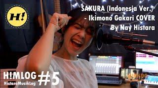 Gambar cover SAKURA [Indonesia Ver.] - ( いきものがかり ) Ikimono Gakari [COVER] By Nay Histara | H!MLOG #5