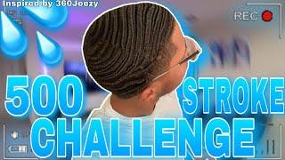 360 WAVES: 500 STROKE CHALLENGE (360Jeezy)