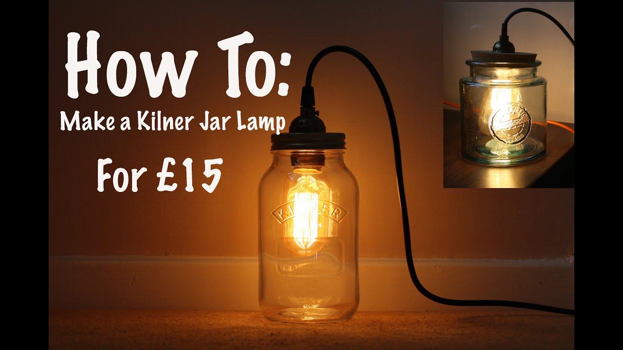 How To Make a Kilner Jar Lamp For Under 15 YouTube