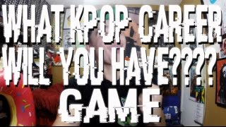 WHAT KPOP CAREER WILL YOU HAVE? GAME