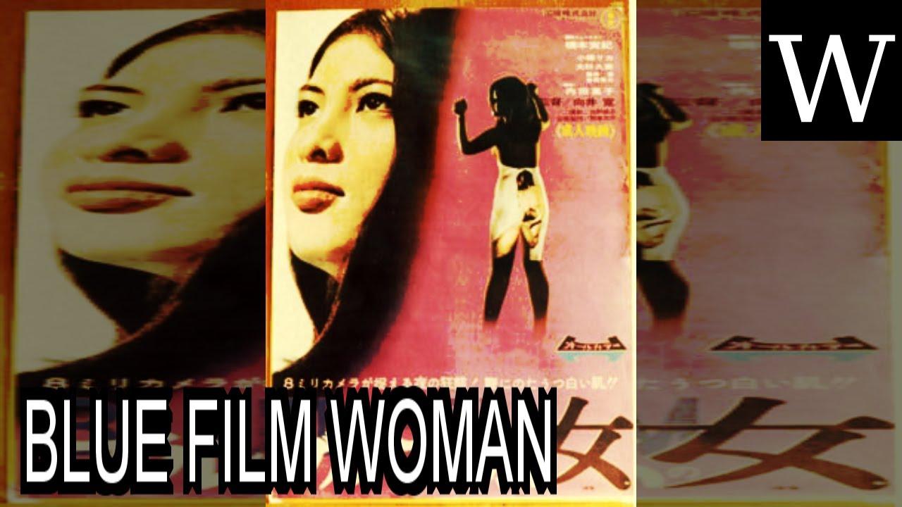 Blue Film Woman Wikividi Documentary
