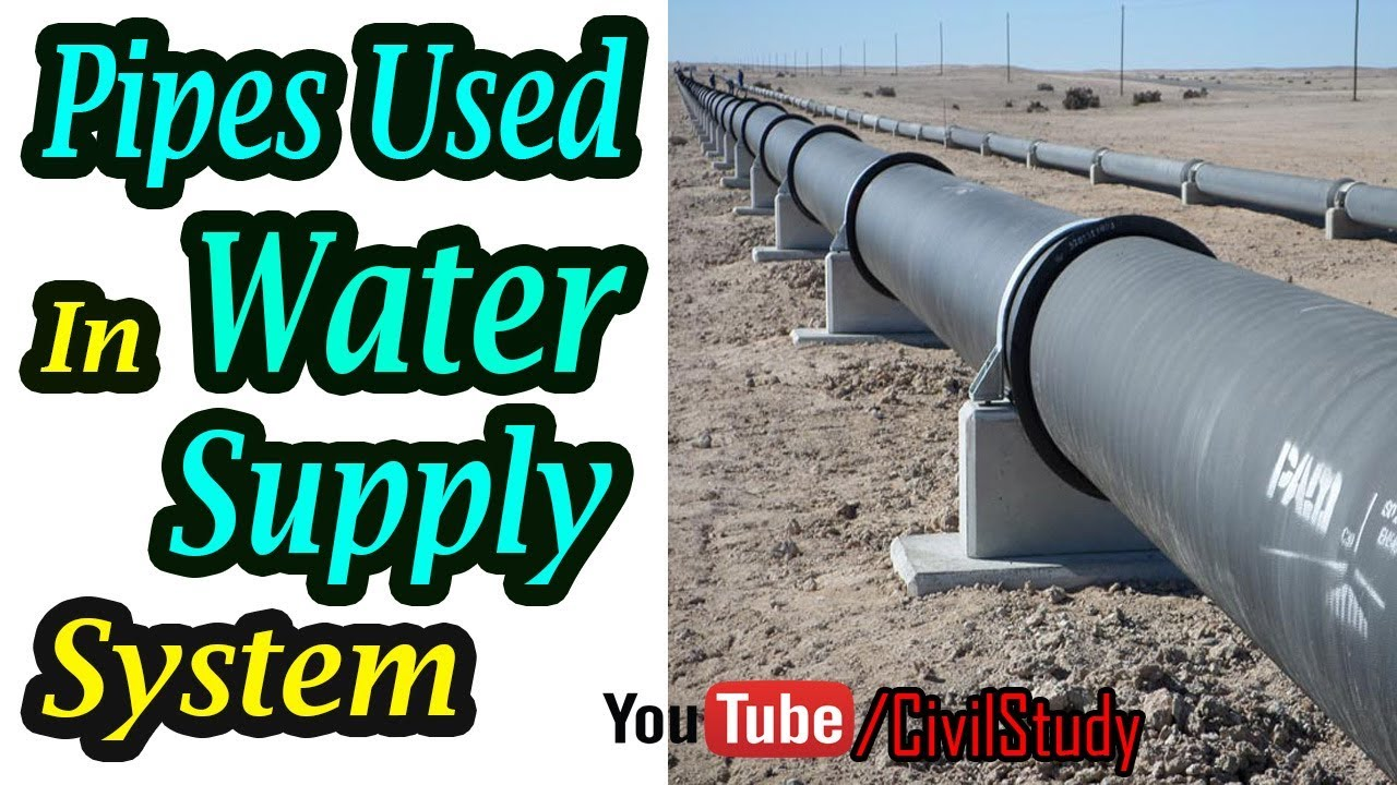 Types Of Pipes Used In Water Supply System