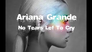 Cover images Ariana Grande - No Tears Lef To Cry [Audio]