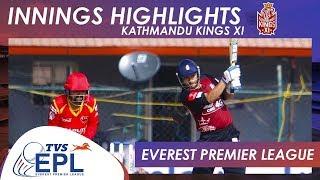 Innings Highlights - Kathmandu Kings XI | Match 09 | EPL 2018