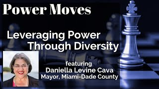 Power Moves: Leveraging Power Through Diversity