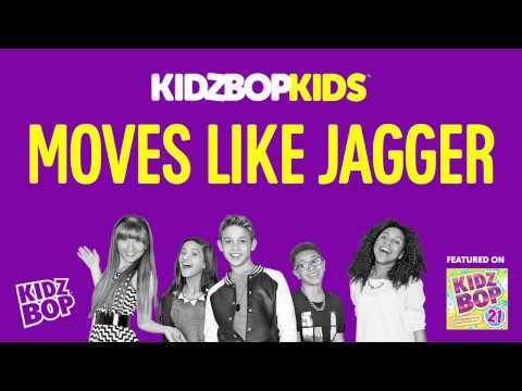 KIDZ BOP Kids - Moves Like Jagger (KIDZ BOP 21)