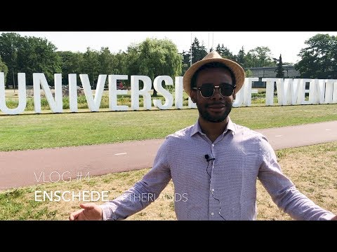 UNIVERSITY OF TWENTE, NETHERLANDS   VLOG #4