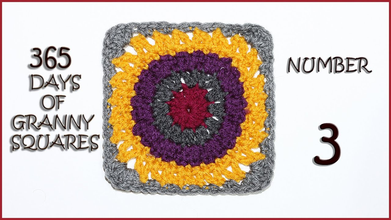 365 Days of Granny Squares Number 3 - YouTube